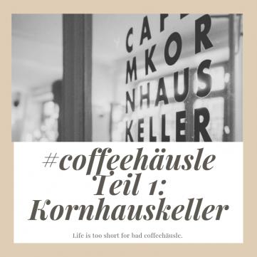 Café Test Ulm Blog Serie Kornhauskeller unephotodeceline